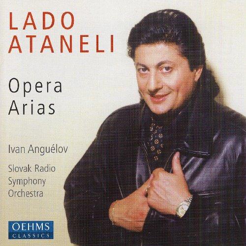 Lado Ataneli - Opera Arias
